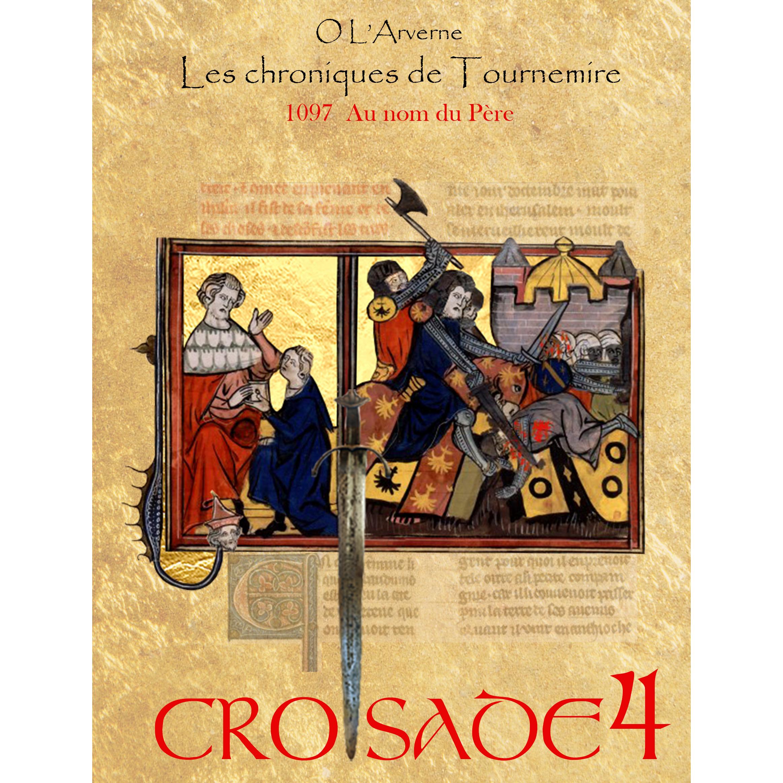 LE BON NUMERO - Page 9 Couverture-Croisade-4-HD-carrr%C3%A9e